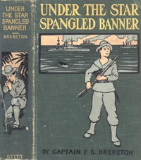 Cover of Under the Star-Spangled Banner: A Tale of the Spanish-American War
