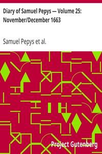 Cover of Diary of Samuel Pepys — Volume 25: November/December 1663