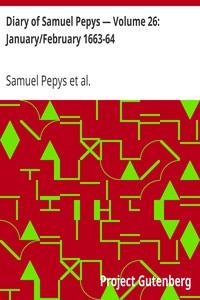 Cover of Diary of Samuel Pepys — Volume 26: January/February 1663-64