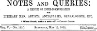 Cover of Notes and Queries, Vol. V, Number 133, May 15, 1852 A Medium of Inter-communication for Literary Men, Artists, Antiquaries, Genealogists, etc.