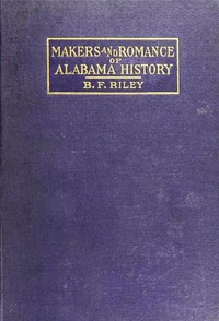 Cover of Makers and Romance of Alabama History