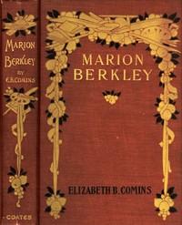Marion Berkley: A Story for Girls