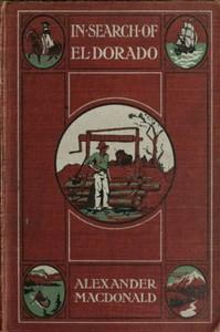 Cover of In Search of El Dorado: A Wanderer's Experiences