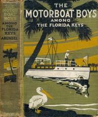 Motor Boat Boys Among the Florida Keys; Or, The Struggle for the Leadership