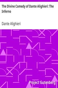 The Divine Comedy of Dante Alighieri: The Inferno