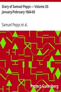Cover of Diary of Samuel Pepys — Volume 33: January/February 1664-65