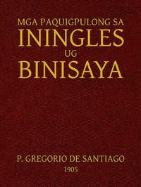 Cover of Mga Paquigpulong sa Iningles ug Binisaya