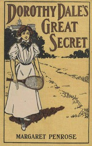 Cover of Dorothy Dale's Great Secret