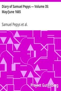 Cover of Diary of Samuel Pepys — Volume 35: May/June 1665