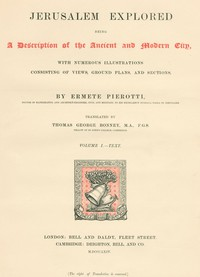 Cover of Jerusalem Explored, Volume 1—Text Being a Description of the Ancient and Modern City, with Numerous Illustrations Consisting of Views, Ground Plans and Sections