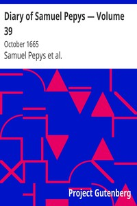 Cover of Diary of Samuel Pepys — Volume 39: October 1665