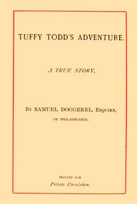 Tuffy Todd's Adventure: A True Story