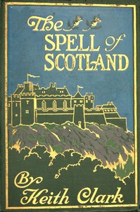 Cover of The Spell of Scotland