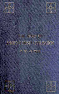 Cover of The Story of Ancient Irish Civilization