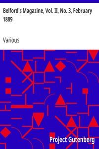 Cover of Belford's Magazine, Vol. II, No. 3, February 1889Dec 1888-May 1889