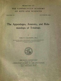 Cover of The Appendages, Anatomy, and Relationships of Trilobites
