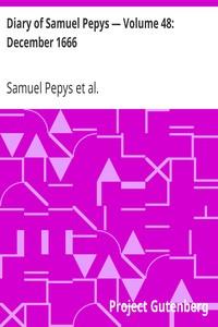 Cover of Diary of Samuel Pepys — Volume 48: December 1666