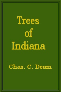 Cover of Trees of IndianaFirst Revised Edition (Publication No. 13, Department of Conservation, State of Indiana)