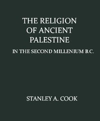 Cover of The Religion of Ancient Palestine in the Second Millenium B.C.