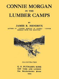 Cover of Connie Morgan in the Lumber Camps