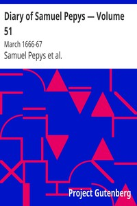 Cover of Diary of Samuel Pepys — Volume 51: March 1666-67