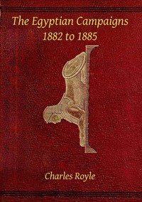 Cover of The Egyptian campaigns, 1882 to 1885