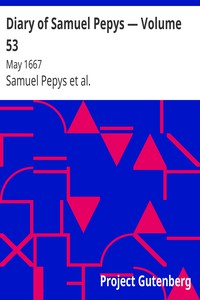 Cover of Diary of Samuel Pepys — Volume 53: May 1667