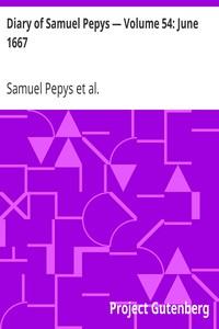 Cover of Diary of Samuel Pepys — Volume 54: June 1667