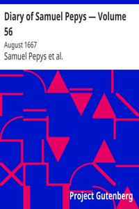 Cover of Diary of Samuel Pepys — Volume 56: August 1667