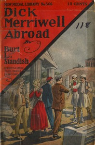 Cover of Dick Merriwell Abroad; Or, The Ban of the Terrible Ten