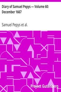 Cover of Diary of Samuel Pepys — Volume 60: December 1667