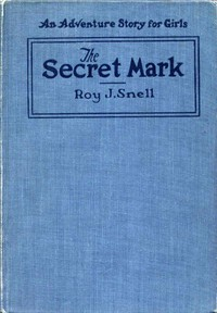 Cover of The Secret MarkAn Adventure Story for Girls