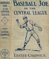 Baseball Joe in the Central League; or, Making Good as a Professional Pitcher