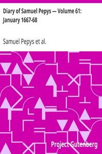 Cover of Diary of Samuel Pepys — Volume 61: January 1667-68