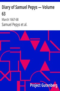 Cover of Diary of Samuel Pepys — Volume 63: March 1667-68