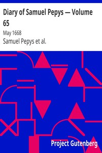 Cover of Diary of Samuel Pepys — Volume 65: May 1668
