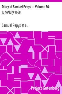 Cover of Diary of Samuel Pepys — Volume 66: June/July 1668