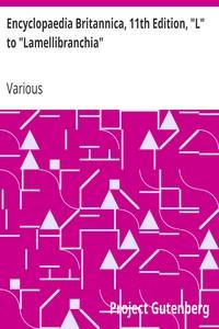 "Cover of Encyclopaedia Britannica, 11th Edition, ""L"" to ""Lamellibranchia"" Volume 16, Slice 1"