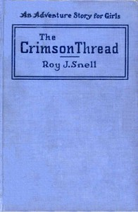Cover of The Crimson Thread: An Adventure Story for Girls