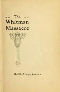 A Survivor's Recollections of the Whitman Massacre