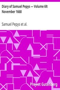 Cover of Diary of Samuel Pepys — Volume 69: November 1668