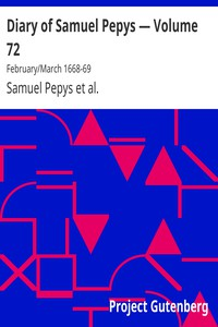 Cover of Diary of Samuel Pepys — Volume 72: February/March 1668-69