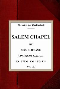 Salem Chapel, v. 1/2