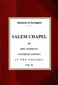 Cover of Salem Chapel, v. 2/2