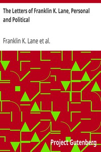 Cover of The Letters of Franklin K. Lane, Personal and Political