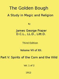 Cover of The Golden Bough: A Study in Magic and Religion (Third Edition, Vol. 07 of 12)