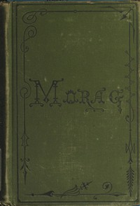 Cover of Morag: A Tale of the Highlands of Scotland