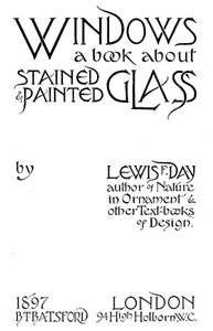 Windows: A Book About Stained & Painted Glass