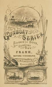 Cover of Frank Before VicksburgThe Gun-Boat Series