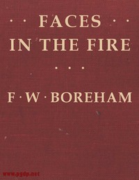 Cover of Faces in the Fire, and Other Fancies